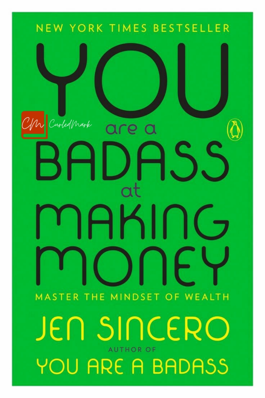 You are a badass in making money summary by Santwana Mohanty