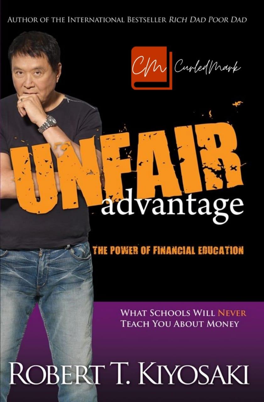 The Unfair Advantage Book Summary