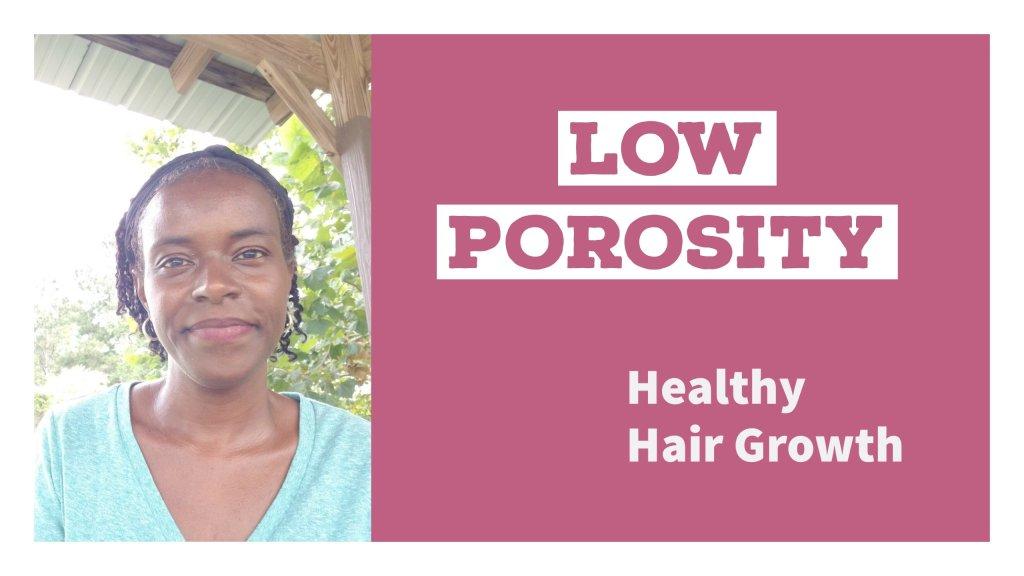 low porosity for hair