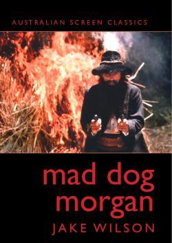 MAD DOG MORGAN JAKE WILSON