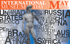International Museums Day- May 18