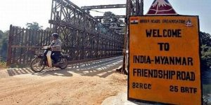 India-Myanmar Land Border Crossing Agreement Approved