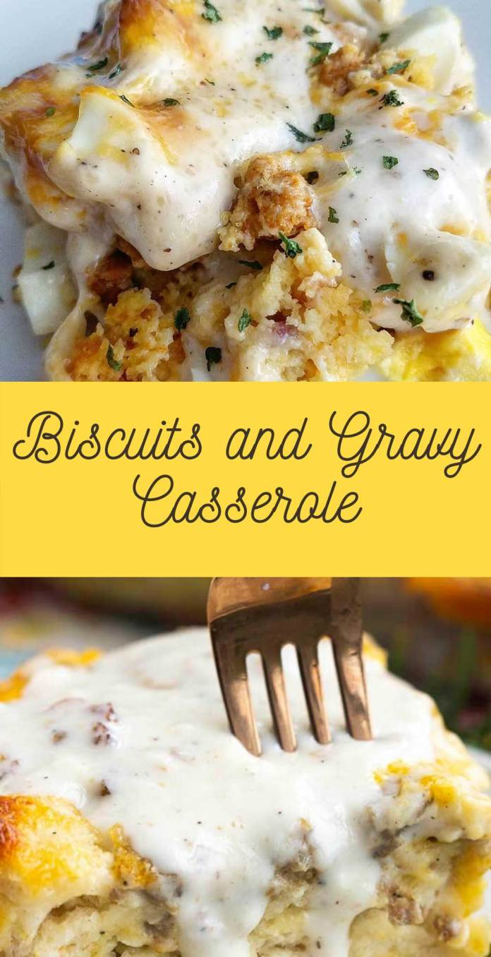 Biscuits and Gravy Casserole
