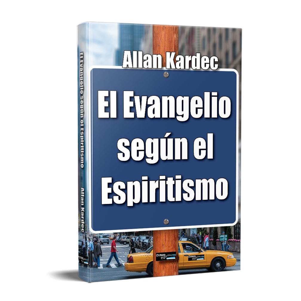 El Evangelio según el Espiritismo Allan Kardec