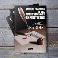 Manual Práctico de las Manifestaciones Espiritistas