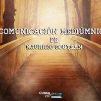 Comunicación mediúmnica de Mauricio Goutran