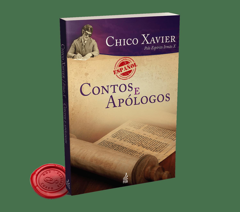 Portada Cuentos y Apólogos del Hermano X, a través de la psicografía de Chico Xavier