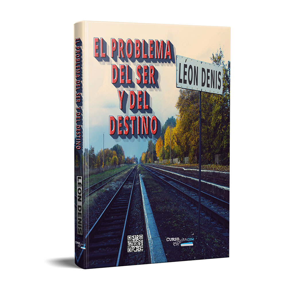 Portada El Problema del Ser y del Destino por Léon Denis