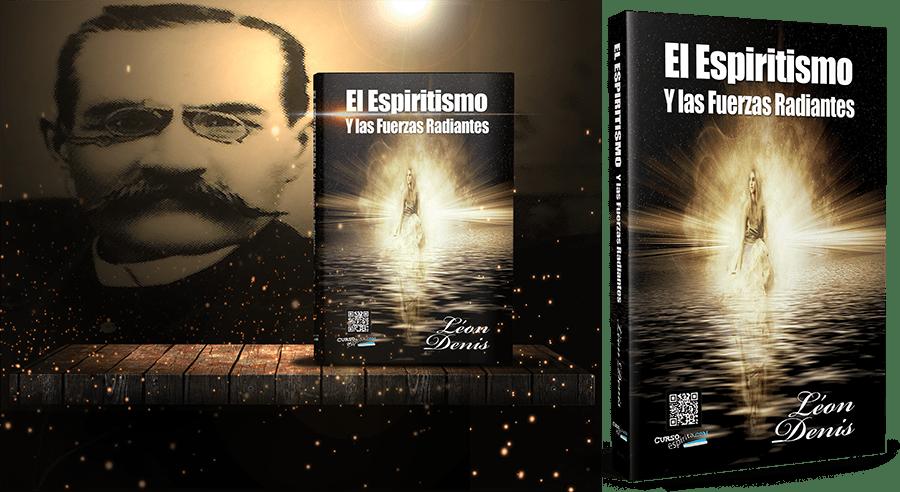 Portadas El Espiritismo y las Fuerzas Radiantes por Léon Denis en pdf