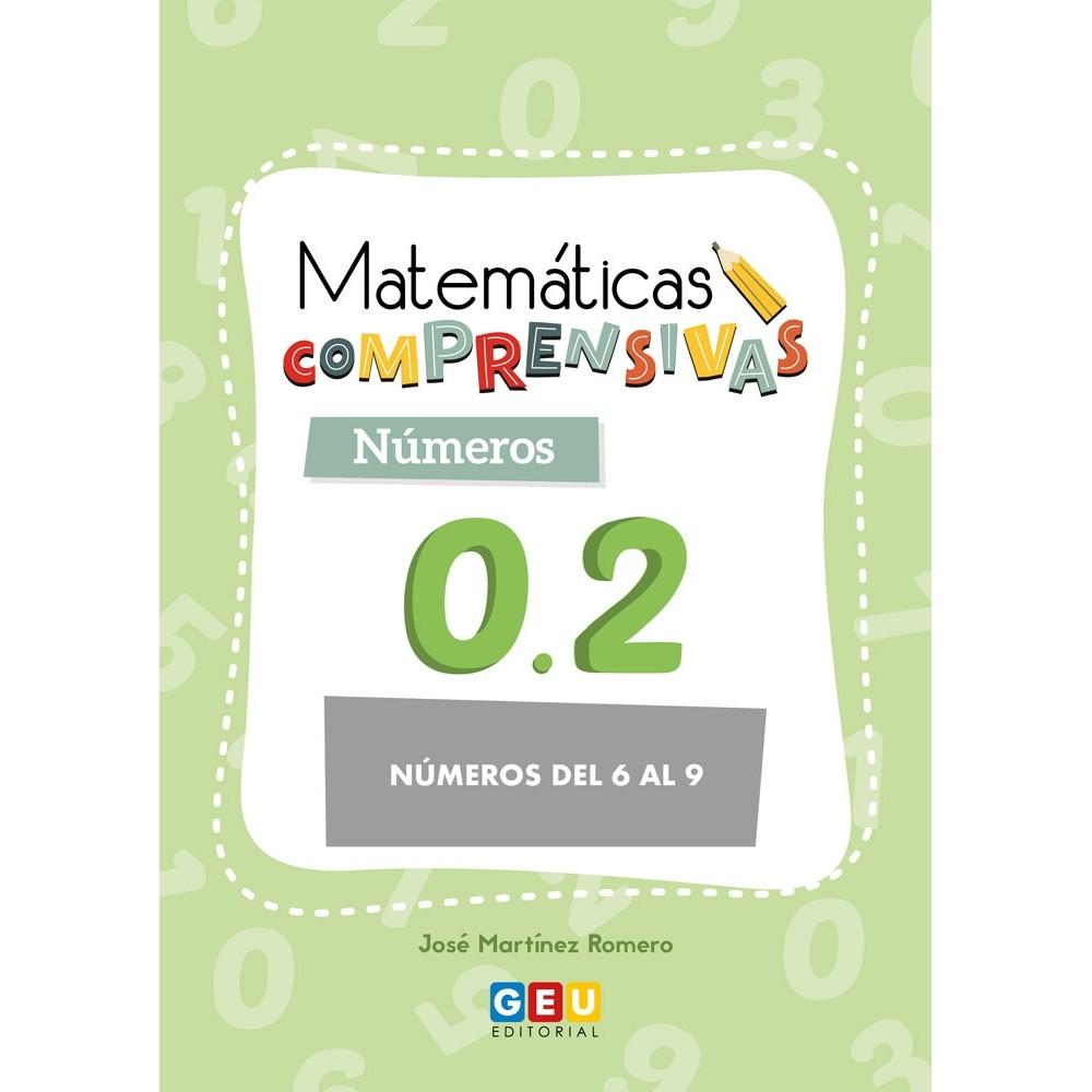 MATEMÁTICAS COMPRENSIVAS. NÚMEROS 0.2