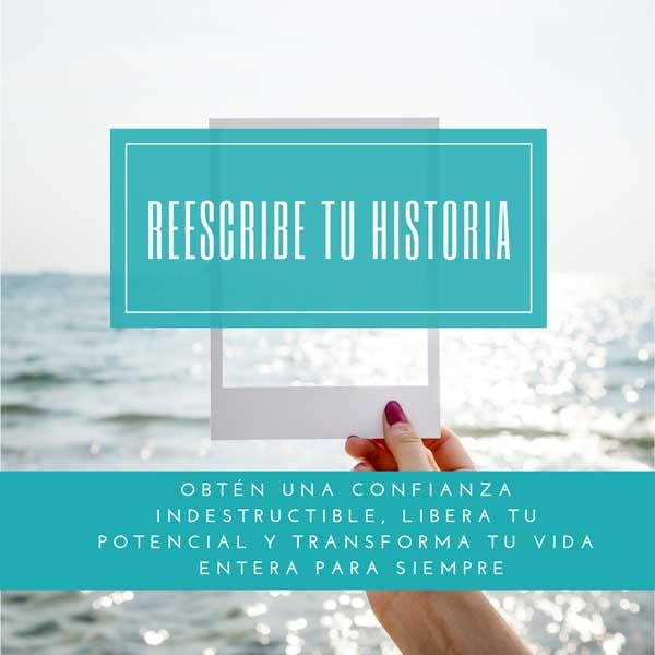 Reescribe tu historia - Curso para mejorar tu autoestima