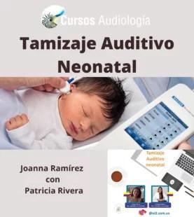 Tamizaje Auditivo Neonatal