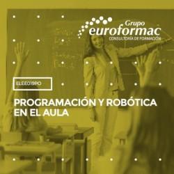 ELEE019PO - PROGRAMACIÓN Y ROBÓTICA EN EL AULA--ONLINE 90 horas