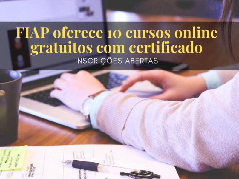 Fiap oferece cursos online gratuitos