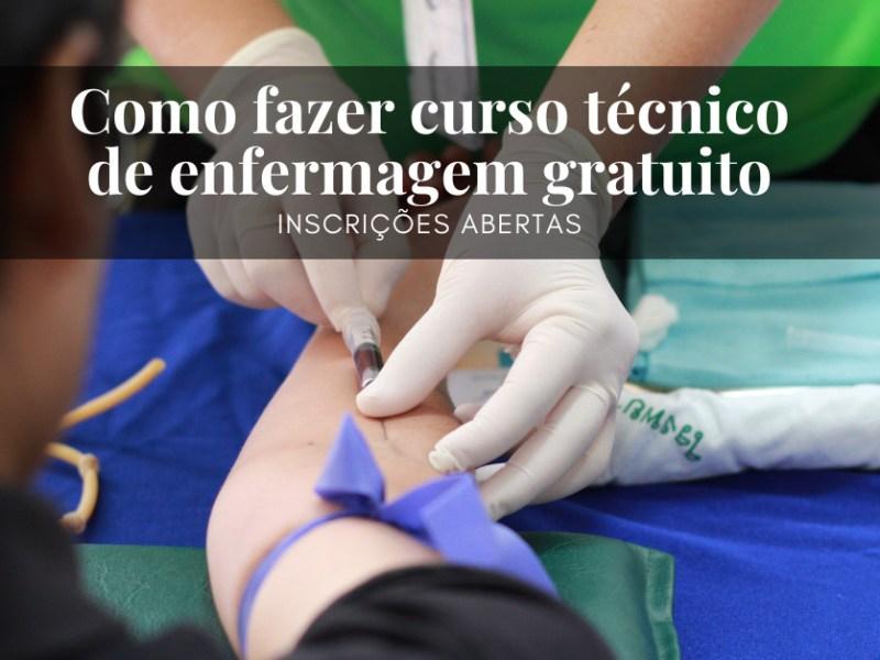 Como fazer curso técnico de enfermagem gratuito