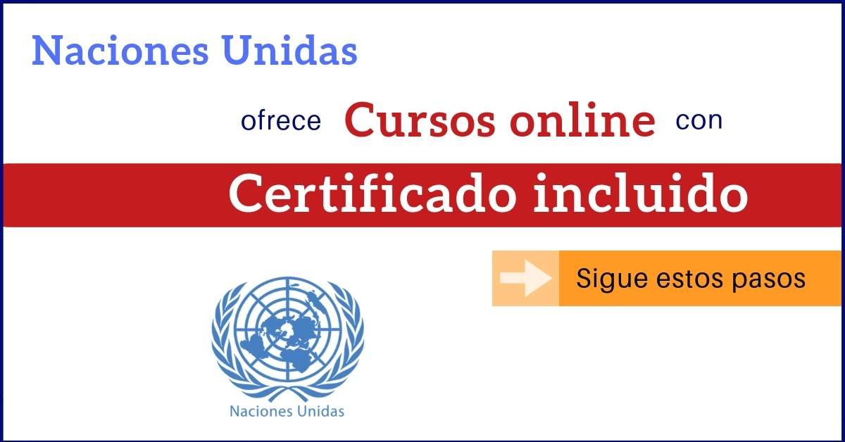 onu cursos online con certificado gratis cursos online y empleosonu cursos online con certificado gratis