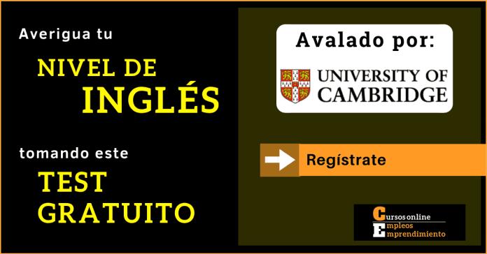 prueba nivel ingles University of Cambridge