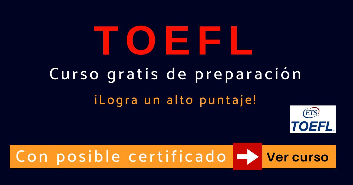 Curso Toefl Ibt Gratis Y Online Preparacion Examen De Ingles