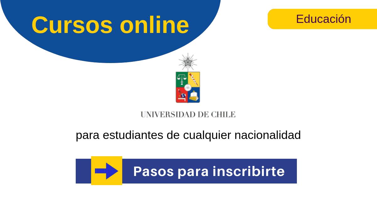 La Universidad De Chile Y Sus Cursos Online Con Certificado Gratis Uchile