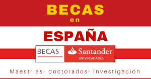 Becas Santander estudiar en España