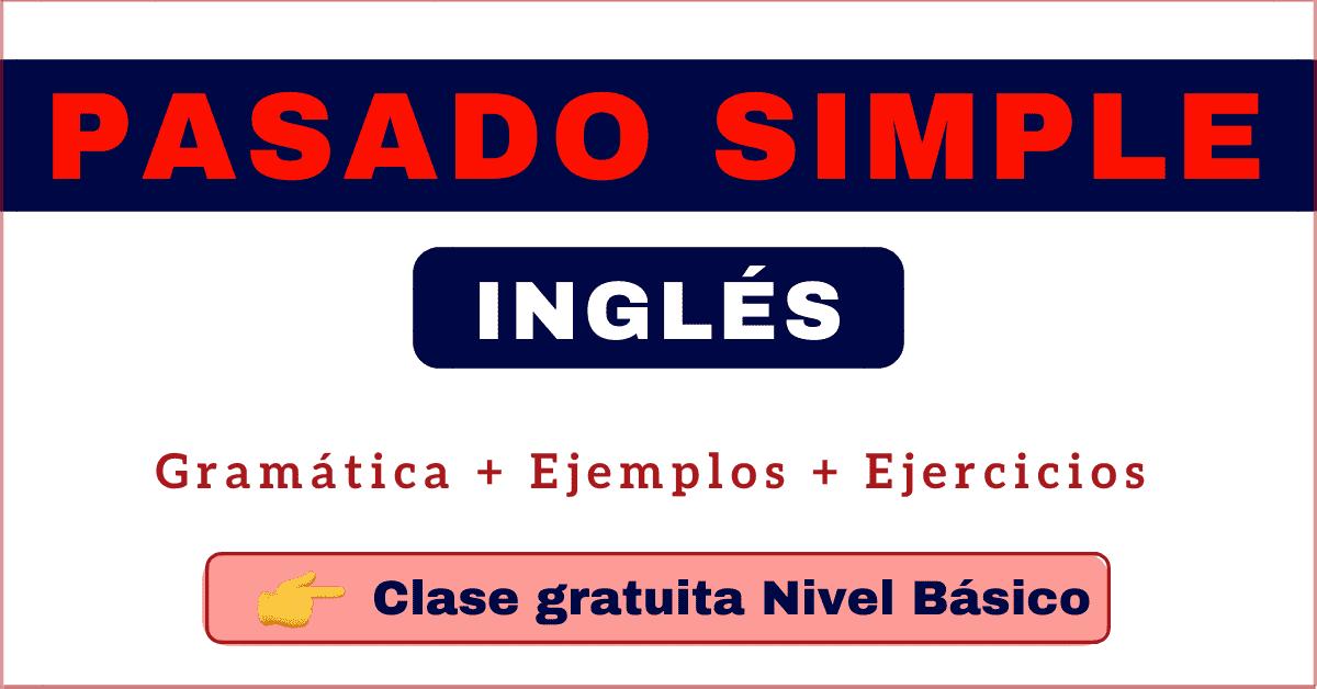 pasado simple en ingles gramatica