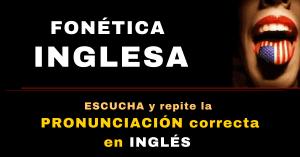 fonetica en ingles pronunciacion