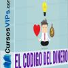 El Código del Dinero - Libre, sabio y rico - Raimon Samsó, El Código del Dinero pdf,