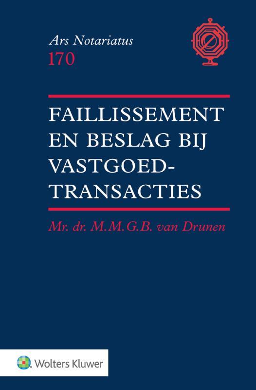 Ars notariatus 170 - Faillissement en beslag bij vastgoedtransacties