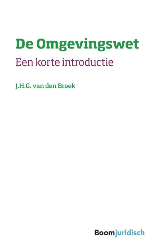 Korte introducties - De Omgevingswet