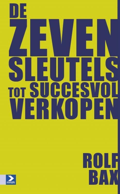De zeven sleutels tot succesvol verkopen