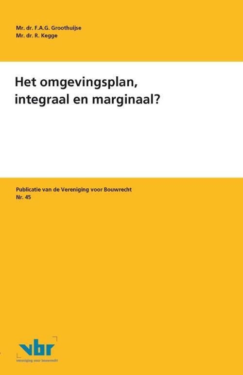 Het omgevingsplan, integraal en marginaal? - F.A.G. Groothuijse, R. Kegge - Paperback (9789463150286)