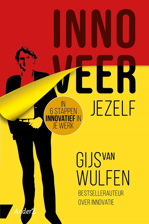 Innoveer jezelf - Gijs van Wulfen - eBook (9789462960558)