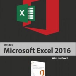 Wim de Groot Ontdek Microsoft Excel 2016