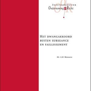 Het dwangakkoord buiten surseance en faillissement - A.M. Mennens - Paperback (9789013158236)