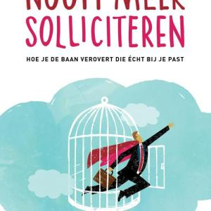 Nooit meer solliciteren - Sylvie van den Meerendonk - eBook (9789461261786)