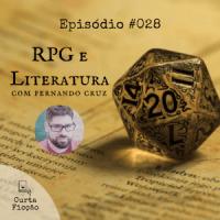 Curta Ficção #028 - RPG e Literatura