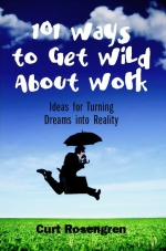 101 Ways to Get Wild About Work cover