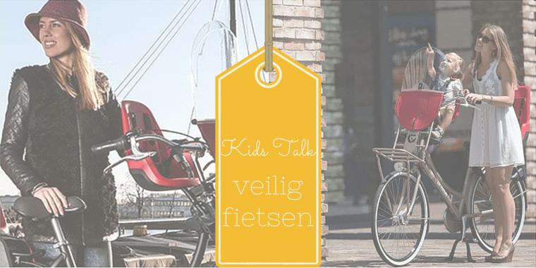 veilig fietsen met kind 2 - (*) Kids talk | Veilig op de fiets met een kind