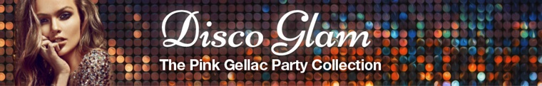 pink gellac disco glam 2 - Pink Gellac Disco Glam (party collectie)