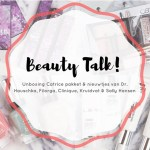 Beauty Talk #4 | Unboxing Catrice pakketje & meer beautynieuwtjes