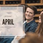 April   Pasen, een tof tripje & een haarmake-over