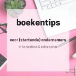 Boekentips voor (startende) ondernemers
