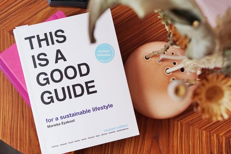 dit is een goede gids voor een duurzame lifestyle boek 1 - Must read | Dit is een goede gids voor een duurzame lifestyle