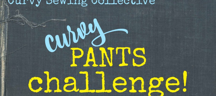 The Curvy Pants Challenge! (enter here)