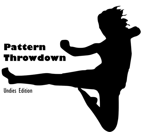 Pattern Throwdown: Undie Edition