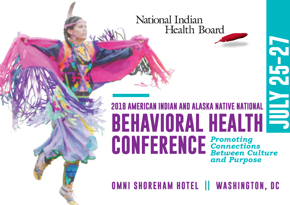 2018 American Indian and Alaska Native National Behavioral Health Conference