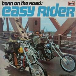 Mogelpackung: Die Easy-Rider-Vinyl-Langspielschallplatte von EUROPA zeigte zwar die Filmhelden auf einer ihrer zahlreichen Brückenüberquerungen, aber außer »Born to be wild« war kein weiterer Song der originalen Filmmusik darauf zu hören