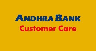 Andhra Bank Customer Care | Andhra Bank Customer Care Number