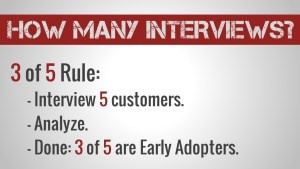 Customer Interviews - 3 of 5 Rule