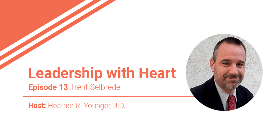 13: Leaders with Heart Know Themselves First